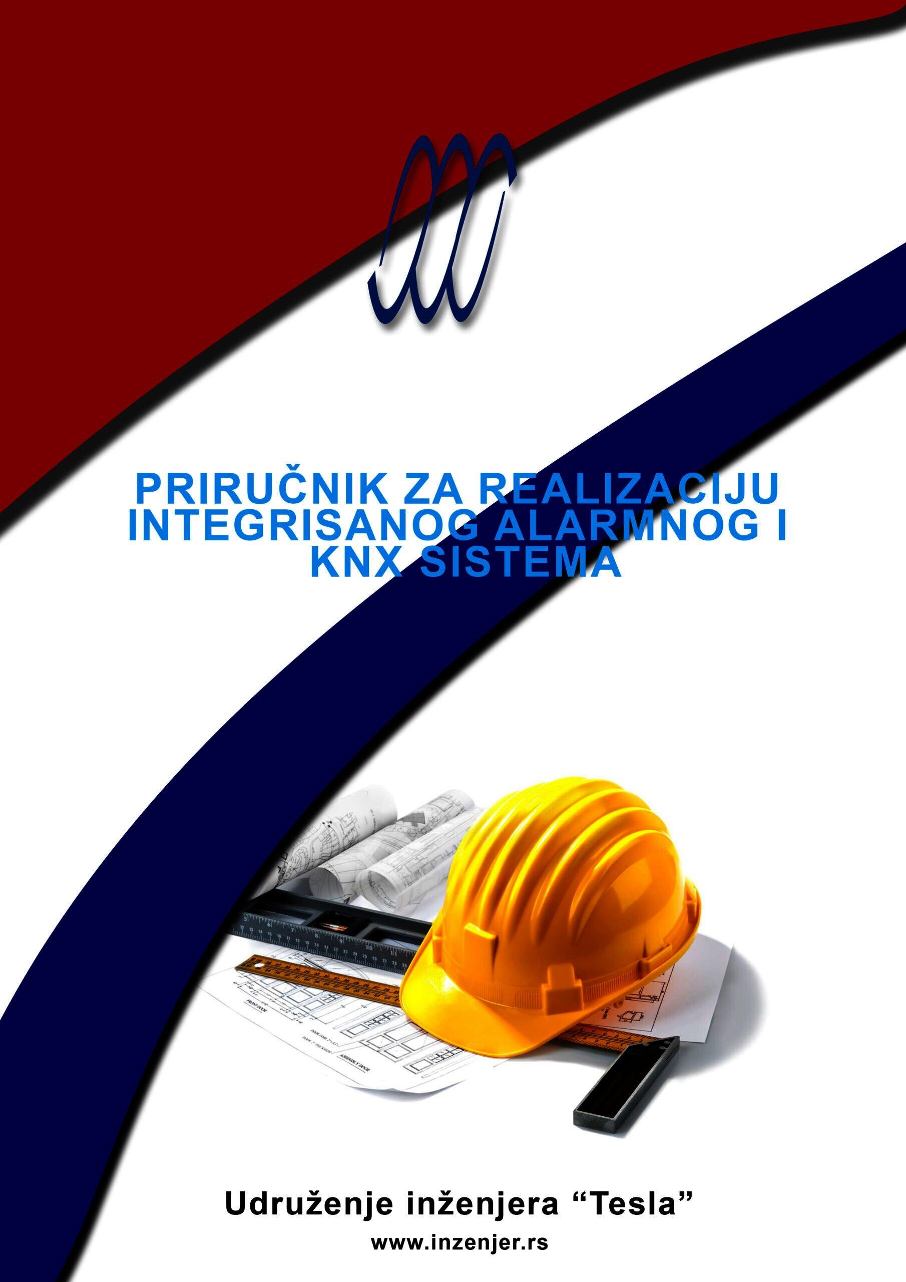 Priručnik za realizaciju integrisanog alarmnog i KNX sistema